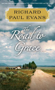 The Road to Grace: A Novel from The Walk Series