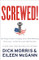 Screwed Autographed Book by Dick Morris