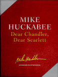 Dear Chandler, Dear Scarlett by Mike Huckabee (Leather Collecter's Gift Box)