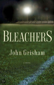 Bleachers signed by John Grisham