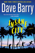 Insane City Autographed by Dave Barry