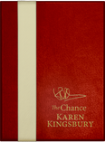 Leather Deluxe Collector's Gift Box of The Chance by Karen Kingsbury