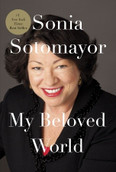 Autographed My Beloved World by Sonia Sotomayor