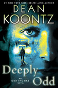 Deeply Odd: An Odd Thomas Novel by Dean Koontz