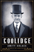 Coolidge Autographed by Amity Shlaes