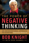 The Power of Negative Thinking Autographed by Bob Knight