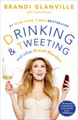 Drinking &amp; Tweeting Autographed by Brani Glanville