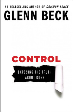 Control: Exposing the Truth About Guns Autographed by Glenn Beck