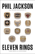 Eleven Rings: The Soul of Success Autographed by Phil Jackson