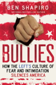 Bullies Autographed by Ben Shapiro