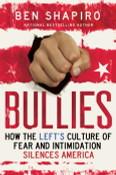 Bullies Autographed by Ben Shapiro