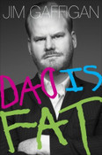 Dad Is Fat Autographed by Jim Gaffigan