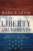 The Liberty Amendments Autographed by Mark Levin