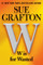 W is for Wasted Autographed by Sue Grafton