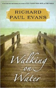 Walking on Water Autographed by Richard Paul Evans