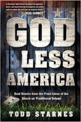 God Less America Autographed by Todd Starnes