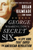 George Washington's Secret Six Autographed by Brian Kilmeade