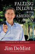 Falling in Love With America Again Autographed by Jim DeMint