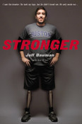 Stronger Autographed by Jeff Bauman