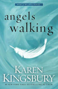 Angels Walking Autographed by Karen Kingsbury