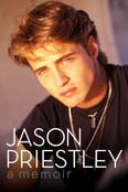Jason Priestley: A Memoir Autographed by Jason Priestley