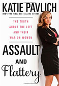 Assault and Flattery Autographed by Katie Pavlich