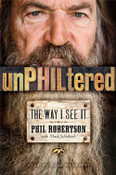 UnPhiltered Autographed by Phil Robertson