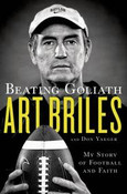 Beating Goliath Autographed by Art Briles