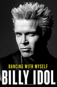 Dancing with Myself Autographed by Billy Idol