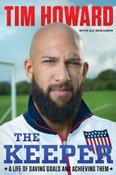 The Keeper Autographed by Tim Howard