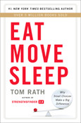 Eat, Sleep, Move