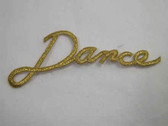 DANCE Legend Word Gold Metallic Iron On Patch