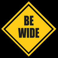 Be Wide