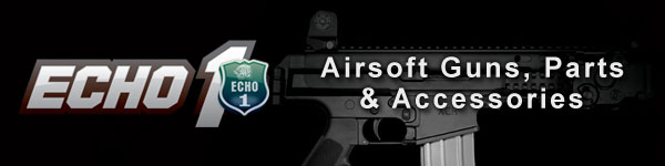 Echo 1 airsoft guns, parts & accessories