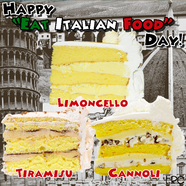 Happy eat italian food day lisas rum cake for Cuisine janod happy day