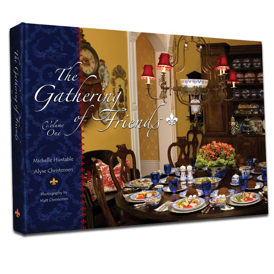 Cookbook - The Gathering of Friends, Volume One - Huxtable and Christensen