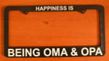 """License Plate Frame """"Oma & Opa Happiness"""""""
