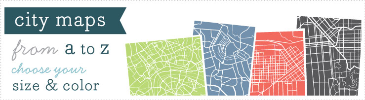 City Maps: From A to Z, choose your size and color.