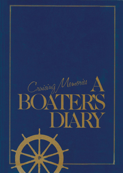 Cruising Memories - A Boaters Diary