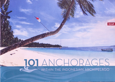 101 Anchorages Within the Indonesian Archipelago