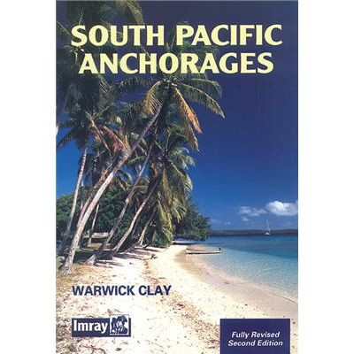South Pacific Anchorages 2nd Edition