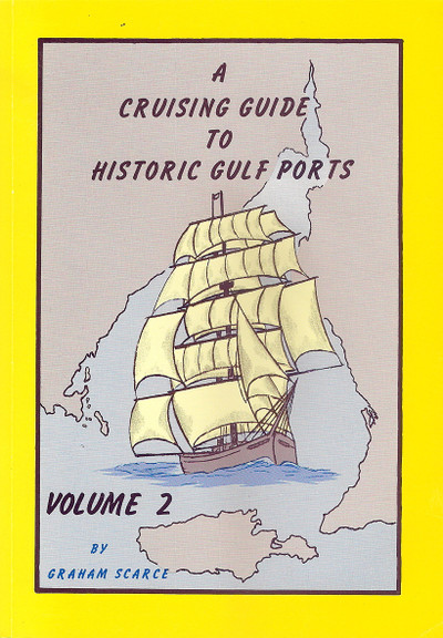 Cruising Guide to Historic Gulf Ports Volume 2
