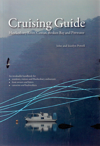 Cruising Guide To the Hawkesbury River 4th Edition