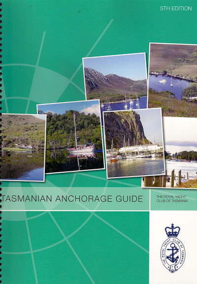 Tasmanian Anchorage Guide 5th Edition