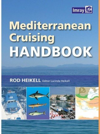 Mediterranean Cruising Handbook - 6th Edition