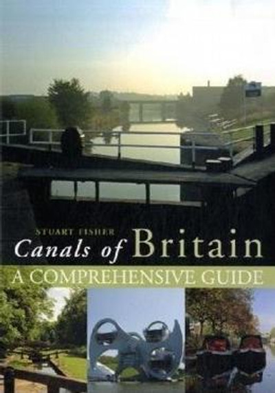 Canals of Britain - A Comprehensive Guide