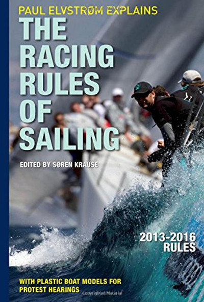 Paul Elvstrøm explains the Racing Rules of Sailing 2013-2016