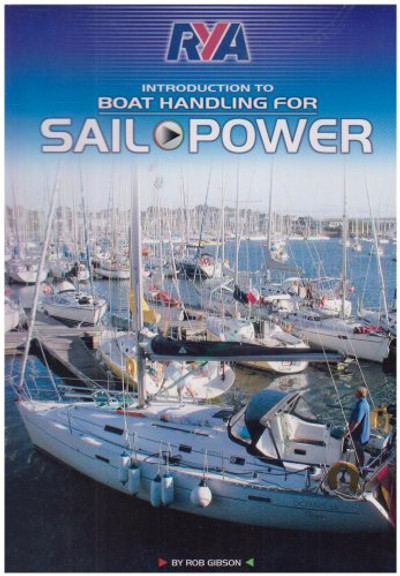 RYA - Boat Handling For Sail And Power