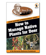 How To Manage Native Plants for Deer by J. Wayne Fears from CSP Outdoors.