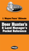 J. Wayne Fear's Ultimate Deer Hunter's & Land Management Reference Book
